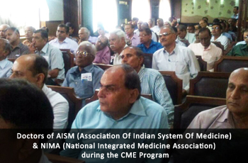 Doctors of AISM (Association Of Indian System Of Medicine) & NIMA (National Integrated Medicine Association) during the CME Program