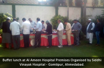 Buffet lunch at Al Ameen Hospital Premises Organised by Siddhi Vinayak Hospital - Gomtipur, Ahmedabad.
