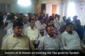 Doctors of Al Ameen on listening the Tips given by Speaker.