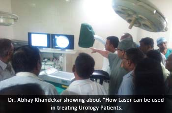 Dr. Abhay Khandekar showing about 'How Laser can be used in treating Urology Patients.' title='Dr. Abhay Khandekar showing about 'How Laser can be used in treating Urology Patients.'