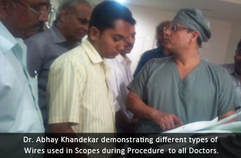 Dr. Abhay Khandekar demonstrating different types of  Wires used in Scopes during Procedure  to all Doctors.