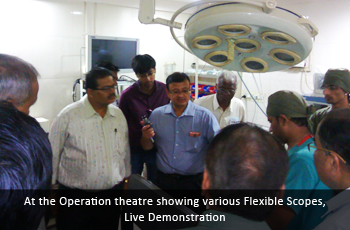At the Operation theatre showing various Flexible Scopes, Live Demonstration