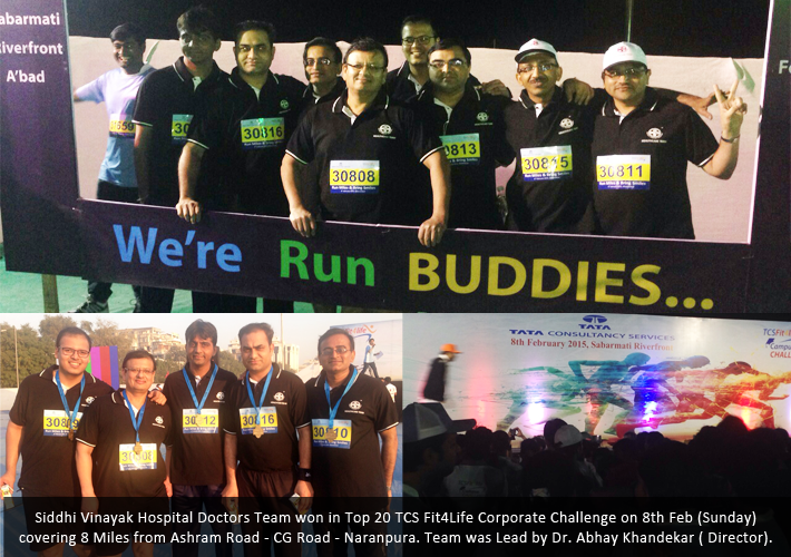 Siddhi Vinayak Hospital Doctors Team won in Top 20 TCS Fit4Life Corporate Challenge on 8th Feb (Sunday) covering 8 Miles from Ashram Road - CG Road - Naranpura. Team was Lead by Dr. Abhay Khandekar (Director).